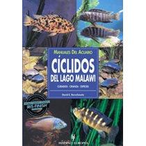 Manuales Del Acuario. Cíclidos Del Lago Malawi Envío Gratis