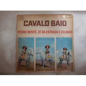 Lp Pedro Bento, Zé Estrada & Celinho - Cavalo Baio, Vinil