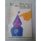 Alfred Jarry / Ubú Cornudo - Ubú Encadenado / Ed. Brújula