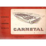 Antiguo Catalogo Carmetal Herreria Y Carpinteria Metalica