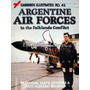 Warbirds Illustrated 45 Argentine Air Forces In The Falkland