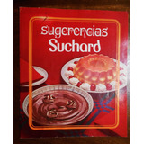 Folleto Sugerencias Recetas Suchard Postres Circa 1970