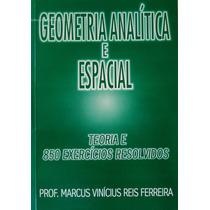 Matemática - Livro De Geometria Analítica E Espacial