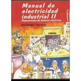 Libro Manual De Electricidad Industrial Tomo 2