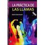 La Practica De Las Llamas - Conde De Saint Germain