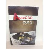 Livro Autocad 2013- Serie Padrão