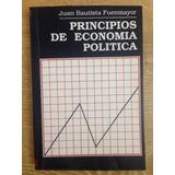 Principios De Economía Política - Juan Bautista Fuenmayor