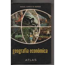 @8852 Geografia Econômica Manuel Correia De Andrade