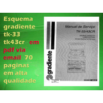 Esquema Gradiente Tk-33 Tk33 Tk-33rc Tk33rc Em Pdf Via Emai