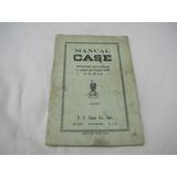 Tractor Case 12 - 20 Hp Año 1929 Libro Manual Original