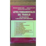 Leyes Fundamentales Del Trabajo. 2016. Fernández Madrid.
