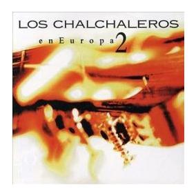 Los Chalchaleros - Los Chalchaleros En Europa 2 (sin Tapa)