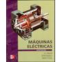Libro Maquinas Electricas - 6ta Edicion - Fitzgerald - Nuevo