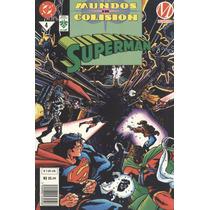 Superman. Mundos En Colisión # 4