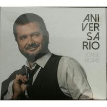 Jorge Rojas Aniversario Cd Nuevo Sellado