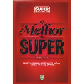 O Melhor Da Super - Revista Superinteressante - Livro Novo