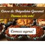 Curso Brigadeiro Gourmet Ganhe Dinheiro Com Seu Negócio