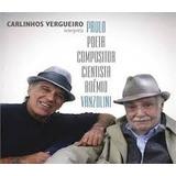 Cd Carlinhos Vergueiro - Interp. Paulo Vanzolini