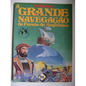 A Grande Navegação De Fernão De Magalhães Luiz Maria Veiga