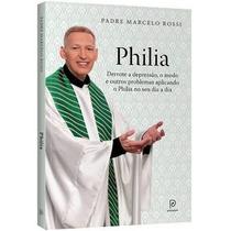 Livro Digital Padre Marcelo Rossi Philia