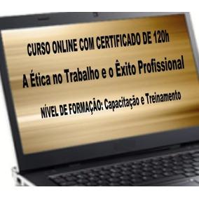 Curso De Capacitação E Treinamento Online Certificado 120h