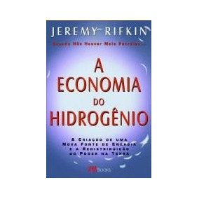 A Economia Do Hidrogênio - Jeremy Rifkin