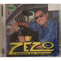 Cd Zezo - O Príncipe Dos Teclados 2003 (original E Lacrado)