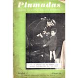 Antigua Revista ** Plumadas ** Eva Peron Año 1950 Unica.....