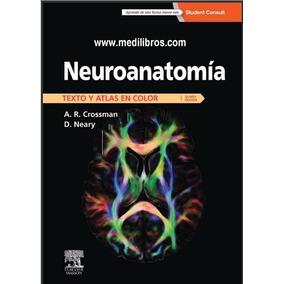 Neuroanatomia Texto Y Atlas En Color Crossman 5ed Digital