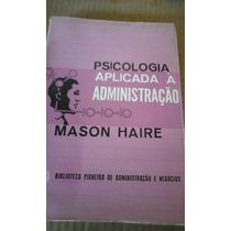 Livro Psicologia Aplicada À Administração