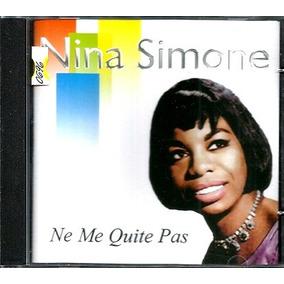 Cd / Nina Simone = Ne Me Quite Pas - 18 Sucessos