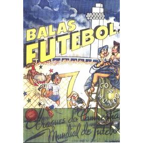 Álbum Da Copa Do Mundo De 1950 Balas De Futebol - Scaner