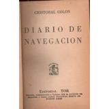 Diario De Navegaciòn / Cristobal Colòn / Tapa Dura