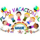 Plan Vacacional 2017. Niños De 5 Meses Hasta 7 Años