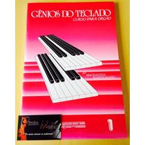 Método Gênios Do Teclado Curso P/ Órgão Vol. 1