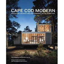 Libro Cape Cod Modern: Midcentury Architecture And Community