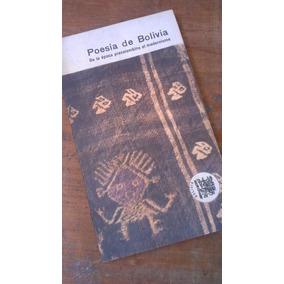 Poesía De Bolivia Epoca Precolombina Al Modernismo Eudeba