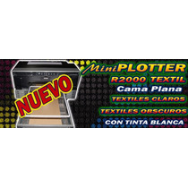 Impresora De Playeras Dtg R2000/p400 Tinta Blanca Cama Plana