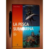 La Pesca Submarina. Antonio Ribera Nuevo Caballito Envios !