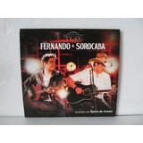 Cd Fernando & Sorocaba Acustico Opera De Arame Arte Som