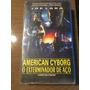 Vhs American Cyborg O Exterminador De Aço Perfeito $ 24,00!