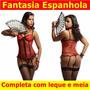 Fantasia Espanhola Espartilho Sensual Sexy Festa Cosplay