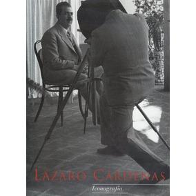Lázaro Cárdenas . Iconografía (contemporáneos)