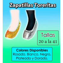 Zapatillas Toreritas Para Danza, Baile Y Disfraces