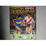 Revistas El Grafico (colecciones - Historia Boca Vs River )