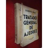 Roberto Grau - Tratado General De Ajedrez - Sopena V1&2 1939