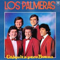Cd Los Palmeras ( Chiquita Pero Buena ) Para Coleccionistas