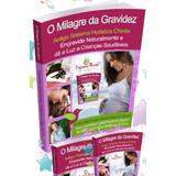 O Milagre Da Gravidez Genuíno Ebook