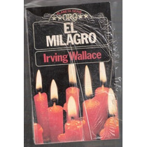 El Milagro Irving Wallace