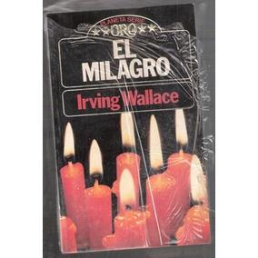 El Milagro Irving Wallace